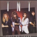 T.N.T. - Tell No Tales '1987
