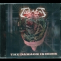Torment - The Damage Is Done '2012