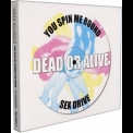 Dead Or Alive - You Spin Me Round / Sex Drive '1999