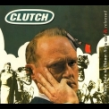 Clutch - Slow Hole To China: Rare And Re-released '2009