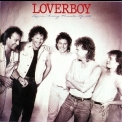 Loverboy - Lovin' Every Minute Of It (Japanese Edition) '1985