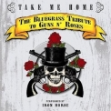 Iron Horse, The - Take Me Home: The Bluegrass Tribute To Guns N' Roses '2007