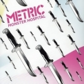 Metric - Monster Hospital (CDS) '2005