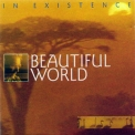 Beautiful World - In Existence '1994