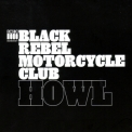 Black Rebel Motorcycle Club - Howl '2005