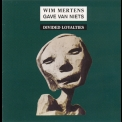 Wim Mertens - Gave Van Niets: Part II - Divided Loyalties  '1994