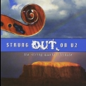 Vitamin String Quartet - Strung Out On U2: The String Quartet Tribute '2000