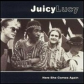 Juicy Lucy - Here She Comes Again (1999) ' 1995