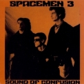 Spacemen 3 - Sound Of Confusion '1986