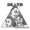 Death - Spiritual - Mental - Physical '2011