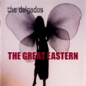 Delgados, The - The Great Eastern '2000