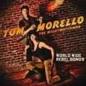 Tom Morello: The Nightwatchman - World Wide Rebel Songs '2011