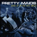 Pretty Maids - Wake Up To The Real World '2006