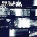 Noel Gallagher's High Flying Birds - Songs From The Great White North '2012