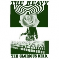 Heavy, The - The Glorious Dead '2012