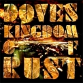 Doves - Kingdom Of Rust (Japanese Edition) '2009