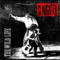 Slaughter - The Wild Life '2003