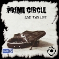 Prime Circle - Live This Life '2005