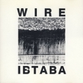 Wire - It's Beginning To And Back Again '1989