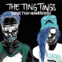 Ting Tings, The - Sounds From Nowheresville (Deluxe) '2012