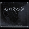 Gorod - A Maze Of Recycled Creeds '2015