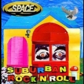Space - Suburban Rock 'n' Roll '2004