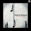 Joshua Redman - Walking Shadows (24 bit) '2013