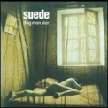 Suede - Dog Man Star (Deluxe Edition, 2CD) '2011