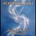 New Model Army - Living In The Rose (the Ballads Ep) '1993