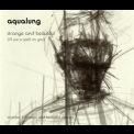 Aqualung - Strange And Beautiful (i'll Put A Spell On You) (CD Single 2) '2002