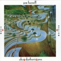 Jon Hassell - Magic Realism: Aka Darbari Java  '1983
