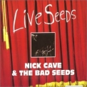 Nick Cave & The Bad Seeds - Live Seeds '1993