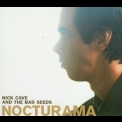 Nick Cave & The Bad Seeds - Nocturama '2003