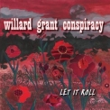 Willard Grant Conspiracy - Let It Roll '2006