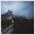 Mogwai - Hardcore Will Never Die, But You Will. (2CD) '2011