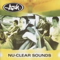 Ash - Nu-clear Sounds '1998