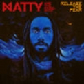 Natty & The Rebelship - Release The Fear '2016