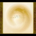Cross - The Thrill Of Nothingness '2009