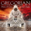 Gregorian - Masters Of Chant X - The Final Chapter '2015