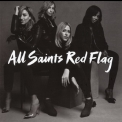 All Saints - Red Flag '2016