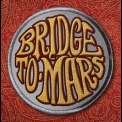 Bridge To Mars - Bridge To Mars '2016
