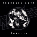 Reckless Love - Invader '2016