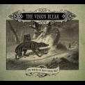 Vision Bleak, The - The Wolves Go Hunt Their Prey '2007