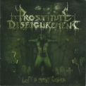 Prostitute Disfigurement - Left In Grisly Fashion '2005
