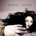 Gossip, The - A Joyful Noise '2012