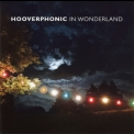 Hooverphonic - In Wonderland '2016