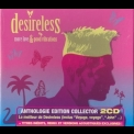 Desireless - More Love & Good Vibrations (2010 Reissue) '2007