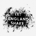 PJ Harvey - Let England Shake '2011
