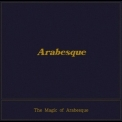 Arabesque - The Magic Of Arabesque '2016