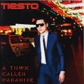 DJ Tiesto - A Town Called Paradise '2014